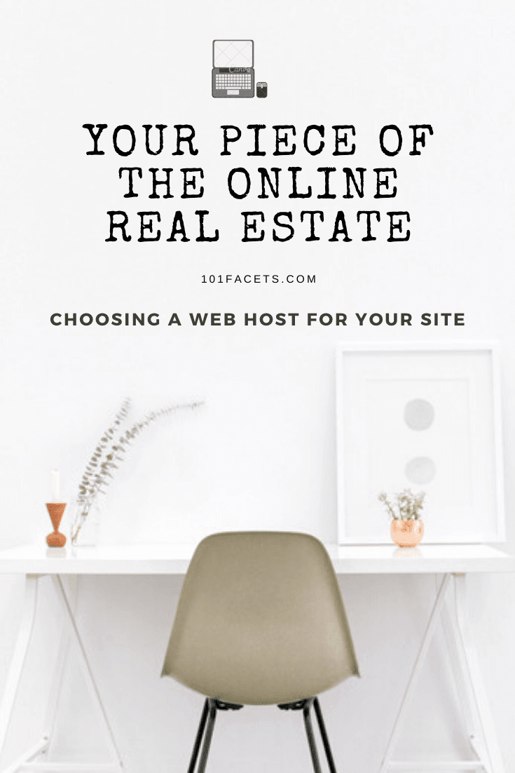 Your Piece of the Online Real Estate: Choosing a Web Host for Your Site
