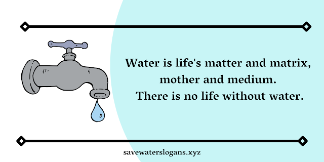 Water Pollution Quotes | Water Pollution Slogans