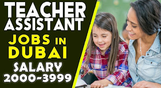 Teacher Assistant Job Recruitment in Dubai   Salary: AED 3501-4000