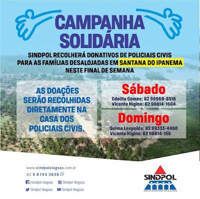 Campanha solidária: Sindpol recolherá donativos de policiais civis para as famílias desalojadas em Santana do Ipanema neste final de semana