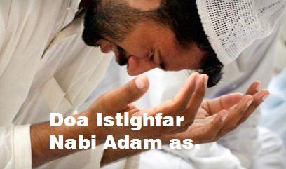 Bacaan Doa Istighfar Nabi Adam Lengkap Arab Latin dan Artinya