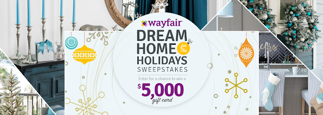 Wayfair is giving you a chance to enter daily to win a $5000 Wayfair Gift Card so that you can create your absolute DREAM home for the Holidays!