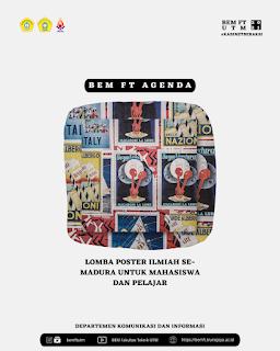 BEM FT UTM 2021 Kabinet Beraksi Proudly Present Lomba Poster Ilmiah Se-Madura