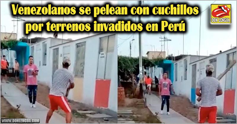 Venezolanos se pelean con cuchillos por terrenos invadidos en Perú