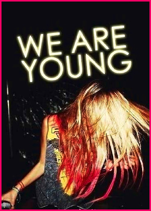 Tonight, We Are Young! #rave #dance #relatable #attitude #inspiration