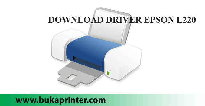Download Driver Epson L220 Dokter Printer