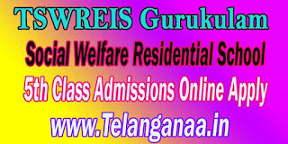 TSWREIS Gurukulam Social Welfare Residential School 5th Class Admissions Online Apply