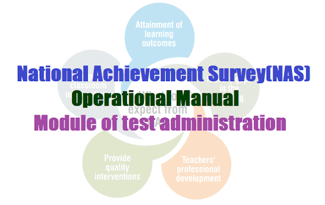 National Achievement Survey(NAS) Operational Manual, Module of test administration