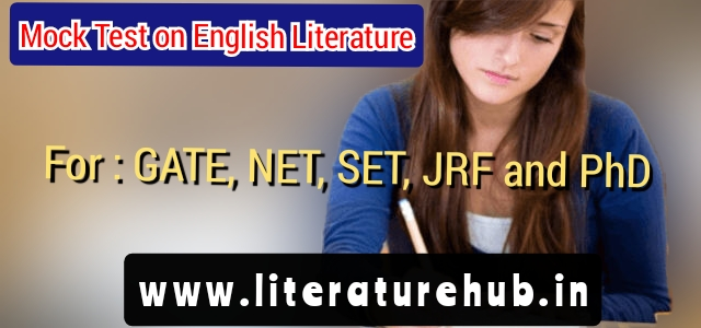 Mock Test on English Literature | MCQS for Net, Set, JRF and Gate Exams