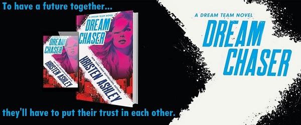 To have a future together, they'll have to put their trust in each other. Dream Chaser by Kristen Ashley.