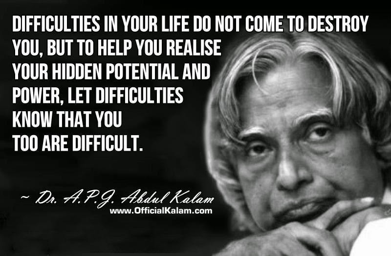 Difficulties In Your Life Quote Official Kalam