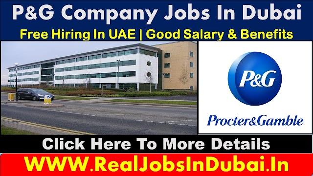 P&G Jobs In Dubai - UAE 2020