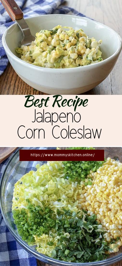 Jalapeno Corn Coleslaw #vegan #vegetarian #soup #breakfast #lunch