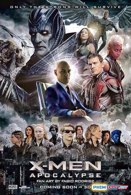 DỊ NHÂN 7: CUỘC CHIẾN CHỐNG APOCALYPSE - X-Men 7: Apocalypse (2016)