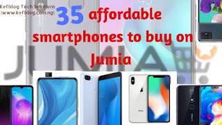 35 cheap smartphones you can buy on Jumia