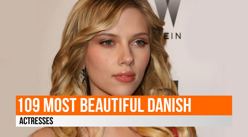 LIST: 109 Most Beautiful Danish Actresses