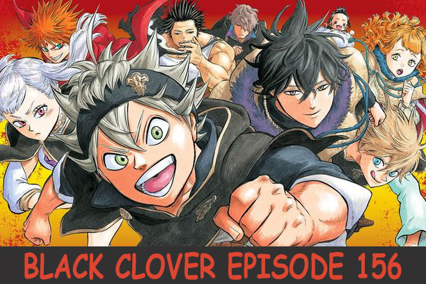Black Clover Episode 156