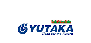 Job Vacancy PT Yutaka Manufacturing Indonesia Lulusan SMA Sederajat