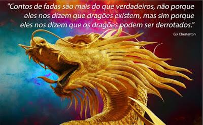Contos de fadas são mais que verdade; não porque nos dizem que dragões existem...