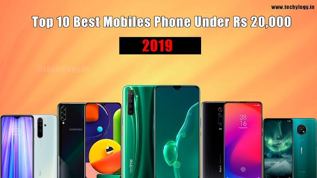 Best Mobiles Phones Under Rs 20,000 ,Best Mobiles Under Rs 20,000