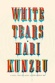 https://www.goodreads.com/book/show/30780283-white-tears?ac=1&from_search=true