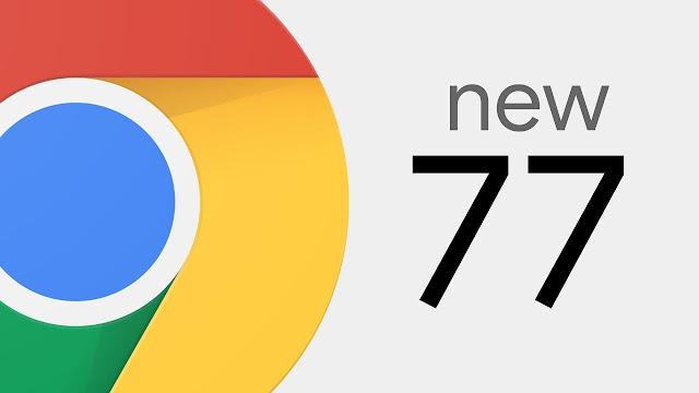تعرف بلفيديو على مميزات الإصدار 77 من متصفح google chrome الجديد
