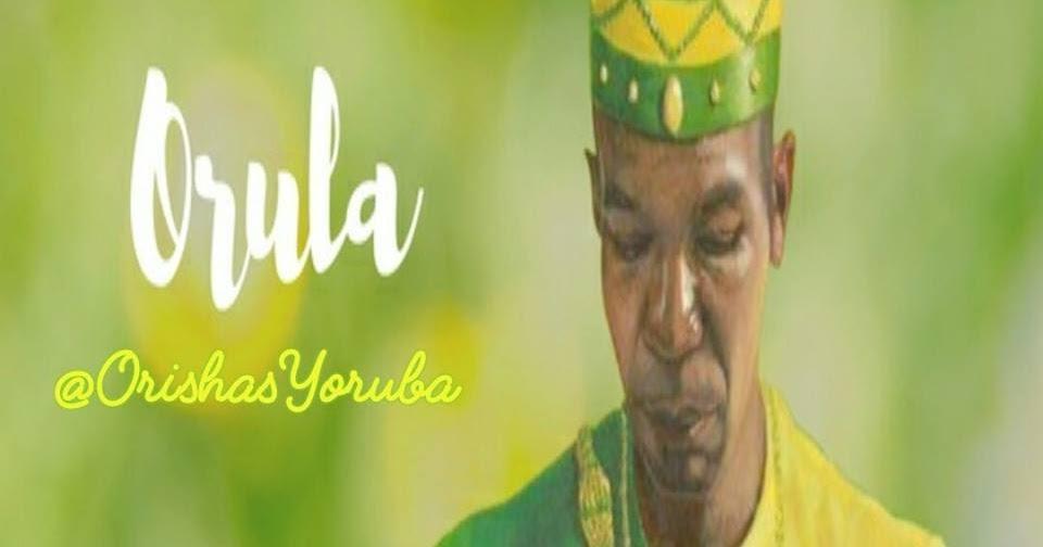 Orula Orishas Yoruba