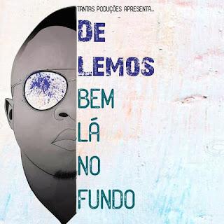 De Lemos - Bem La No Fundo (Rap) Download Mp3