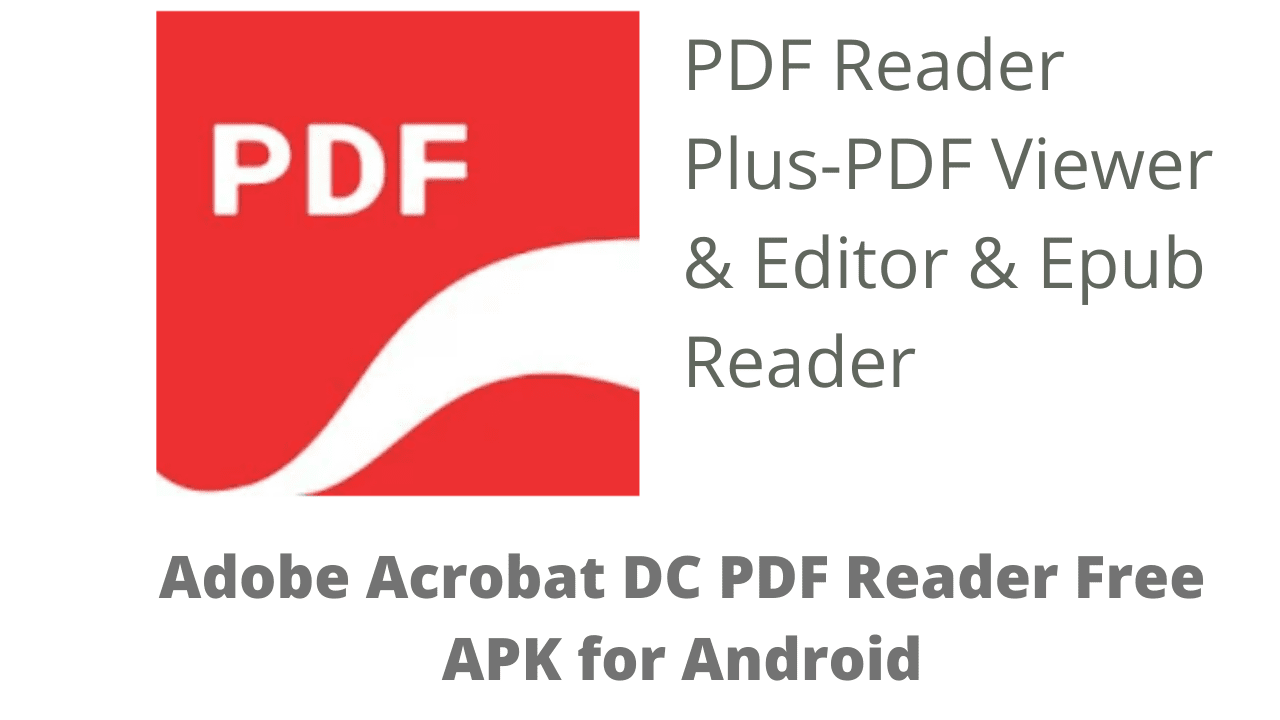 Adobe Acrobat DC PDF Reader Free APK for Android