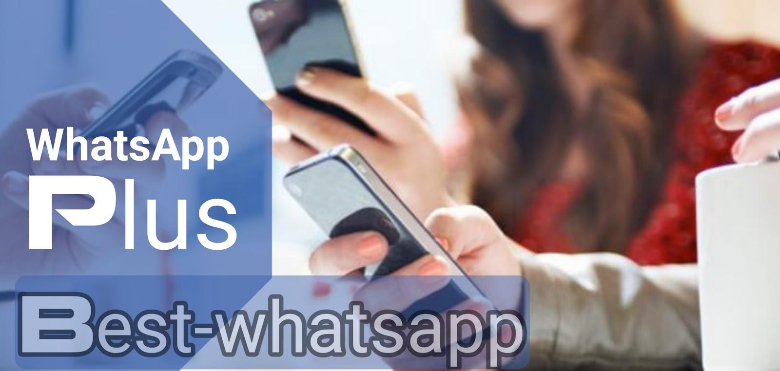 واتساب بلس 2021 تحميل واتساب بلس آخر اصدار WhatsApp plus وتس بلس