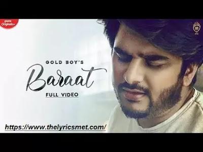 Baraat Song Lyrics | Gold Boy Ft YoungVeer | Gaana Orignals | New Punjabi Song 2020