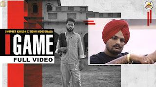 GAME (गेम Lyrics in Hindi) - Shooter Kahlon | Sidhu Moose Wala
