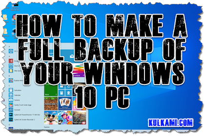The Best Way To Make A Full Backup Of Your Windows 10 PC