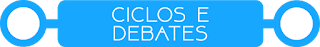 Ciclos e Debates
