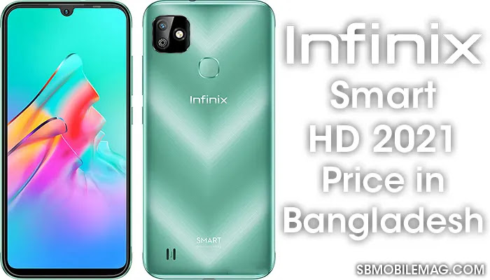 Infinix Smart HD 2021, Infinix Smart HD 2021 Price, Infinix Smart HD 2021 Price in Bangladesh