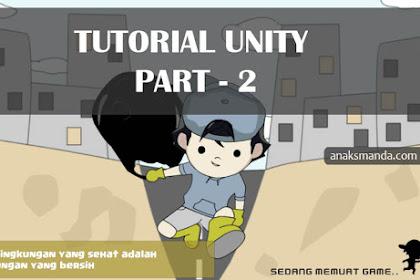 Tutorial Unity, Membuat Splash Screen Game Android (Part 2 : Pengaturan Script)
