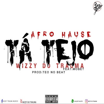 Wizzy Do Trauma Feat Mobet-Tá Tejo (Afro House)
