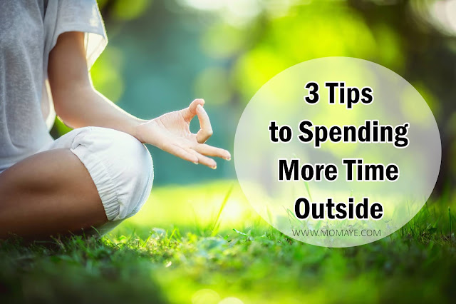 3 Tips to Spending More Time Outside