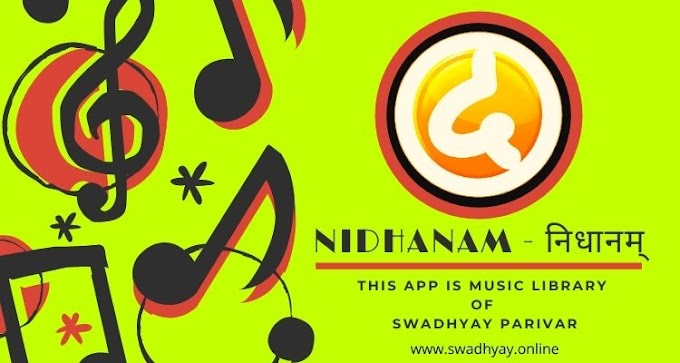 Nidhanam - This application is music library of Swadhyay Parivar | Nidhanam User registration
