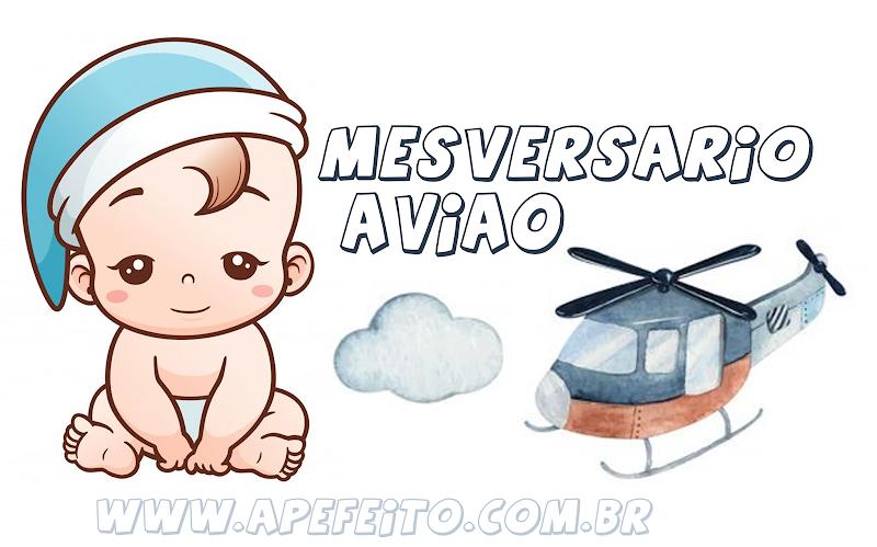 TOPO DE BOLO MESVERSARIO AVIÃOZINHO