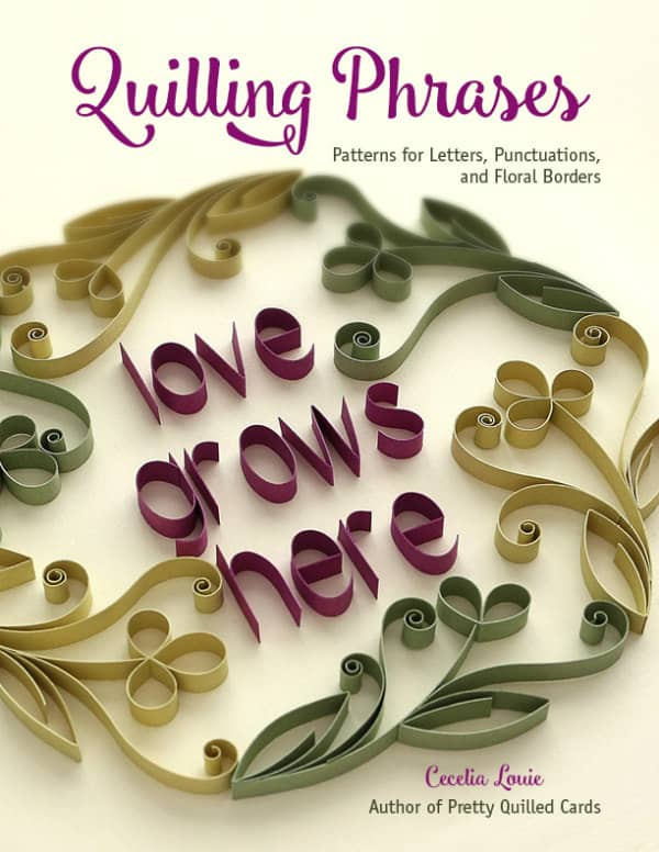 Quilling Phrases book cover with on-edge paper lettering and floral design
