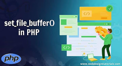PHP set_file_buffer() Function