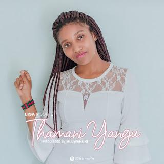 Download Mp3 Audio | Lisa-Msoffe - Thamani-Yangu
