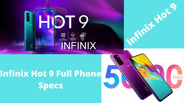 Infinix Hot 9 Full Phone Specs, Review, Price and Where to Buy