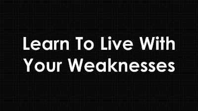 Learn To Live With Your Weaknesses Moral Story