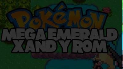 Pokemon Mega Emerald X and Y