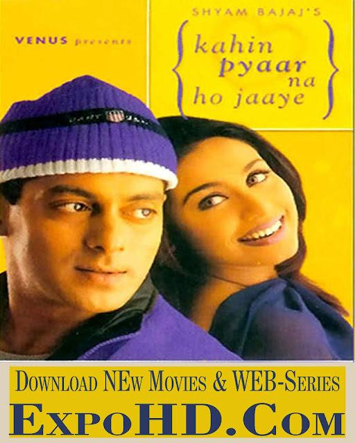 Kahin Pyaar Na Ho Jaye Full Movie Download 480p | 720p | HDRip x261 [Watch]