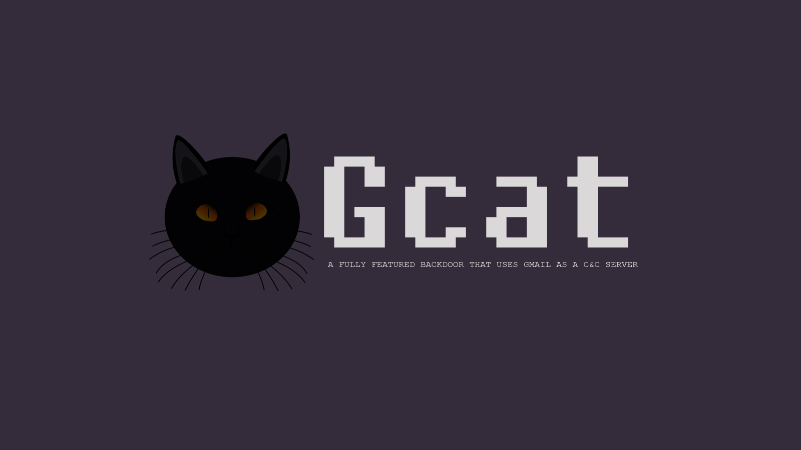 Gcat - A Fully Featured Backdoor That Uses Gmail As a C&C Server