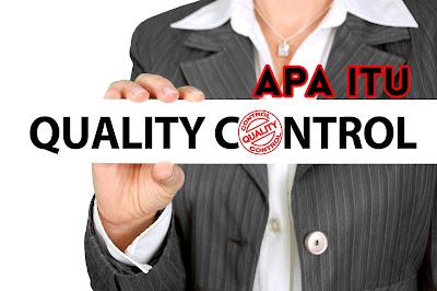 apa itu quality control