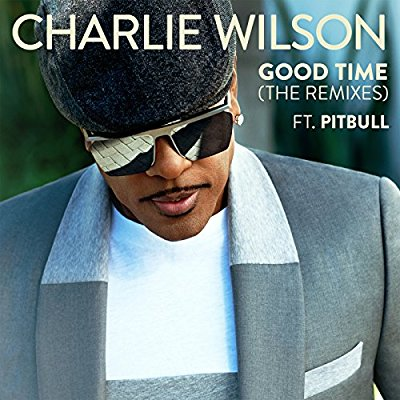 Charlie Wilson - Good Time (The Remixes) (Ft. Pitbull) (EP)  -  Album Download, Itunes Cover, Official Cover, Album CD Cover Art, Tracklist